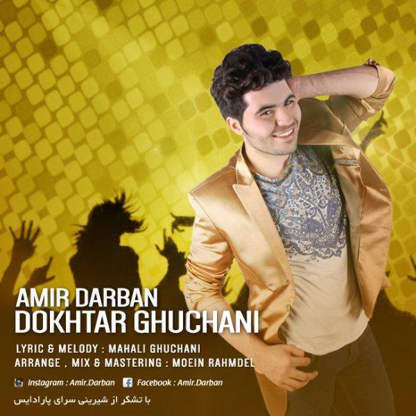Amir Darban - Dokhtar Ghoochani