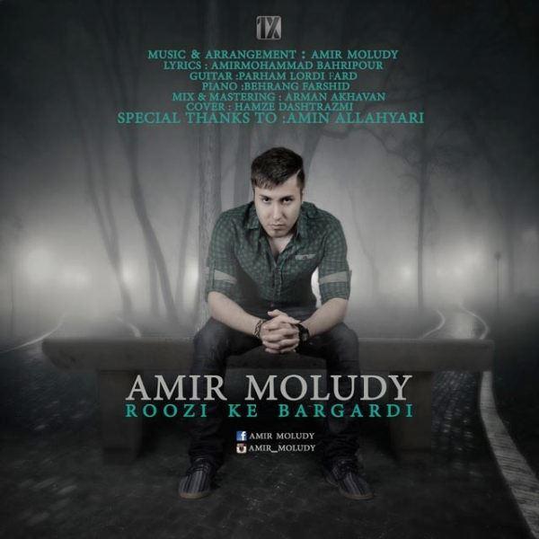 Amir Moloudi - Roozi Ke Bargardi