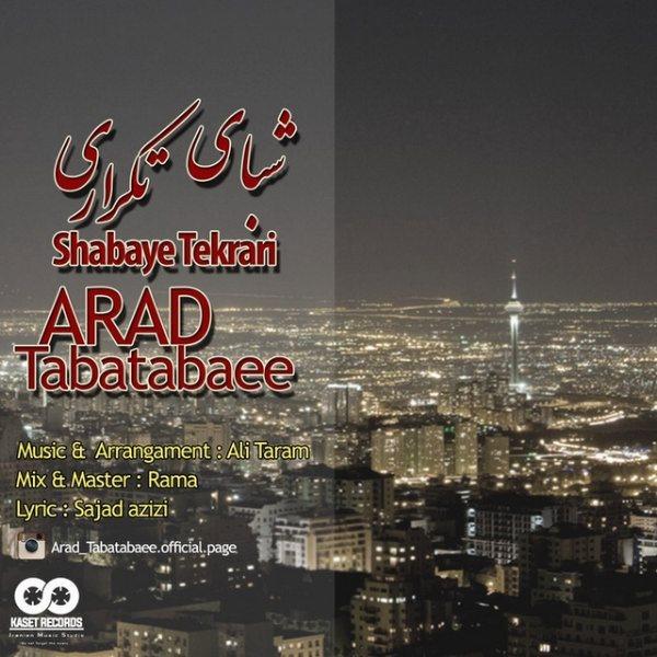 Arad Tabatabaee - Shabaye Tekrari