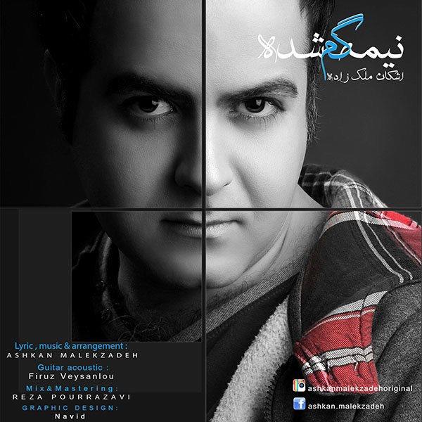 Ashkan Malekzadeh - Nimeye Gom Shode