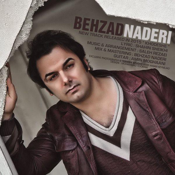 Behzad Naderi - Khodeshe