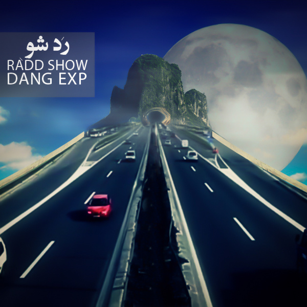 Dang Exp - Rad Show