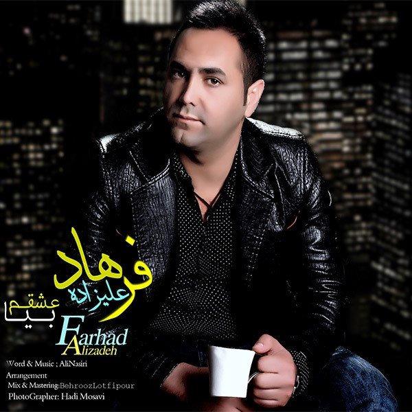 Farhad Alizadeh - Bia Eshgham