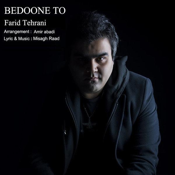 Farid Tehrani - Bedoone To
