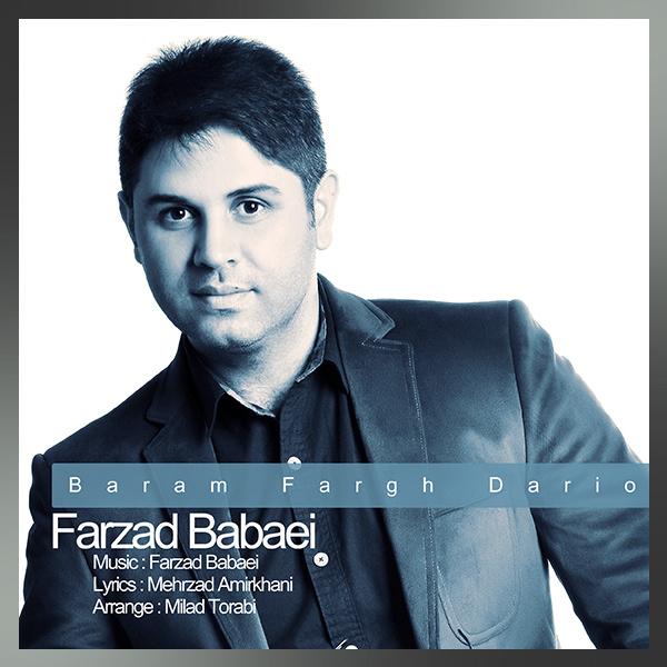Farzad Babaei - To Baram Fargh Dario