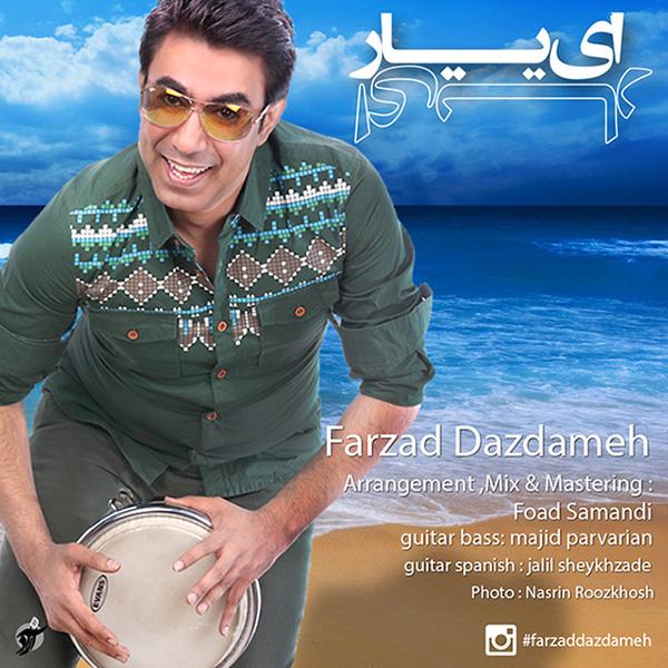 Farzad Dazdameh - Ey Yar