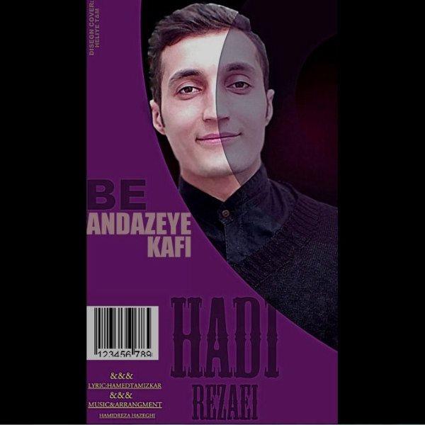 Hadi Rezaei - Be Andazeye Kafi