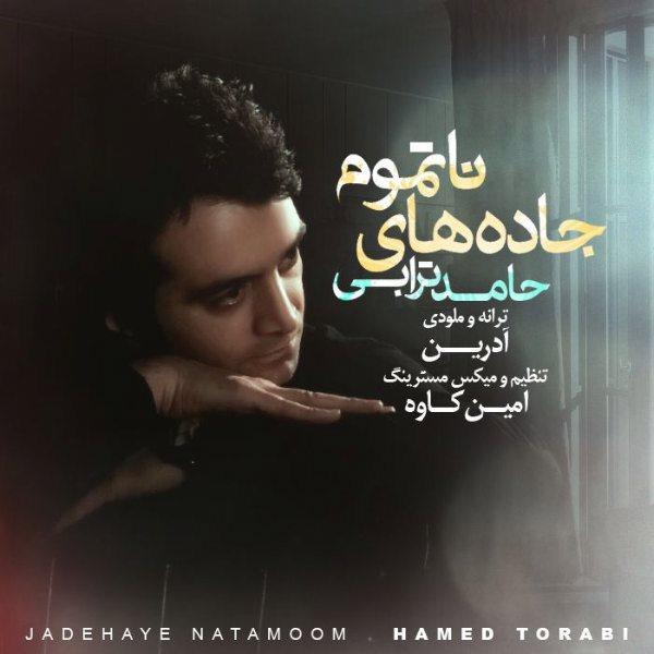 Hamed Torabi - Jadehaye Na Tamoom