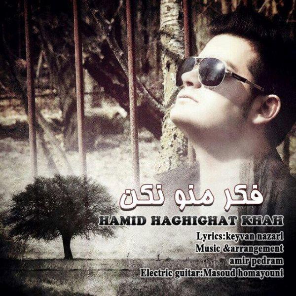 Hamid Haghighat Khah - Fekre Mano Nakon