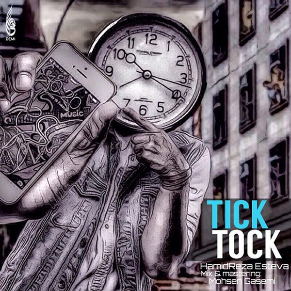 Hamidreza Esteva - Tick Tock