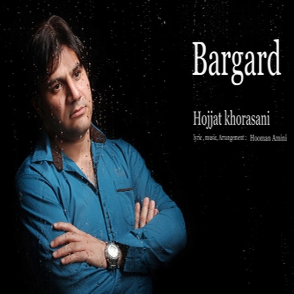 Hojjat Khorasani - Bargard