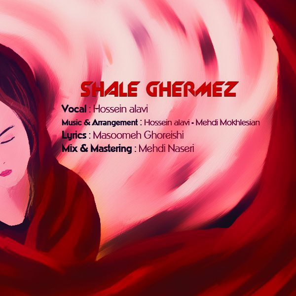 Hossein Alavi - Shale Ghermez