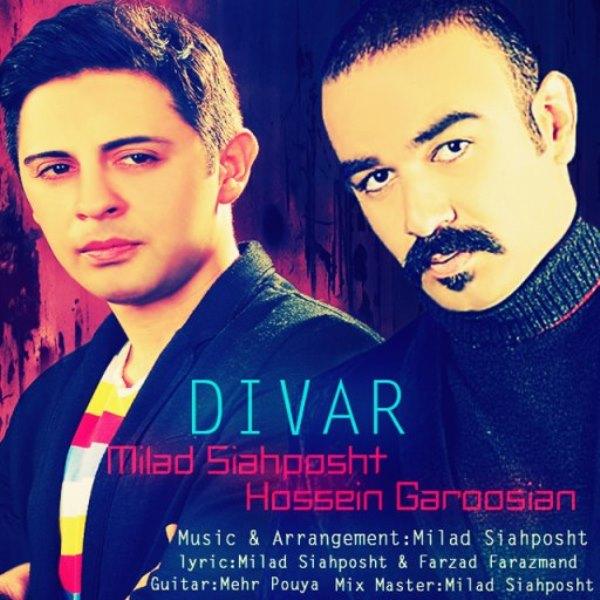 Hossein Garoosian - Divar (Ft Milad Siahposht)