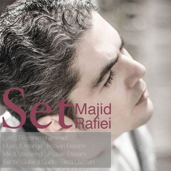 Majid Rafie - Set
