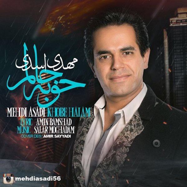 Mehdi Asadi - Khoobe Halam