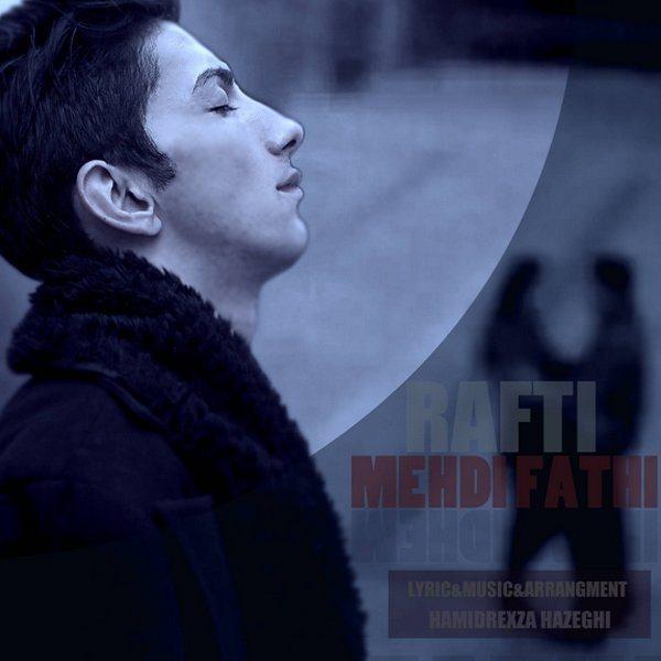 Mehdi Fathi - Rafti