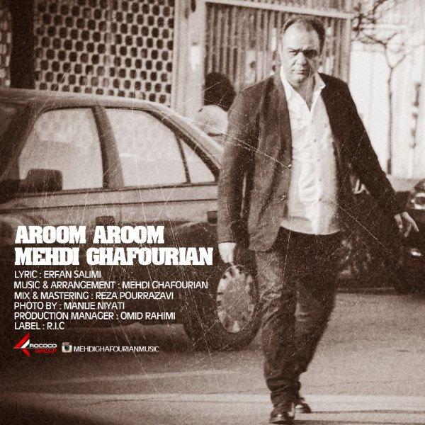 Mehdi Ghafourian - Aroom Aroom