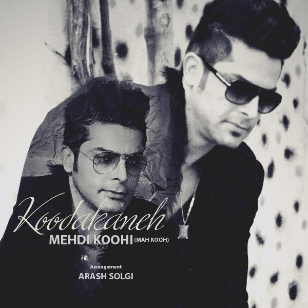 Mehdi Koohi (Mah Kooh) - Kodakaneh