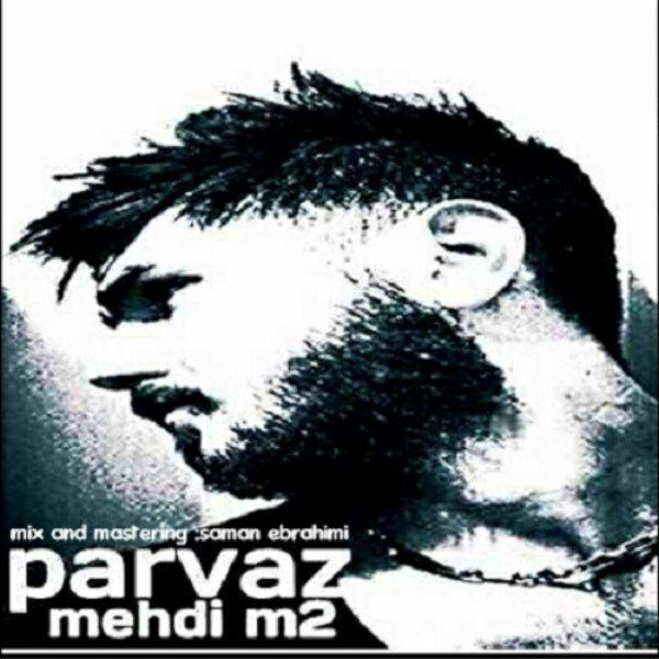 Mehdi M2 - Parvaz