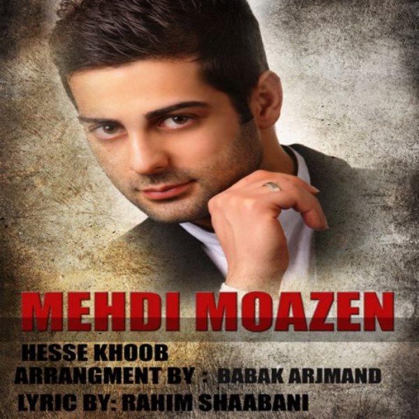 Mehdi Moazen - Hesse Khoob