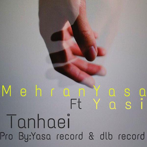 Mehran Yasa & Yasi - Tanhaei