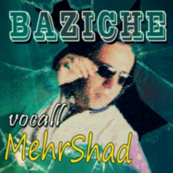 Mehrshad - Bazicheh