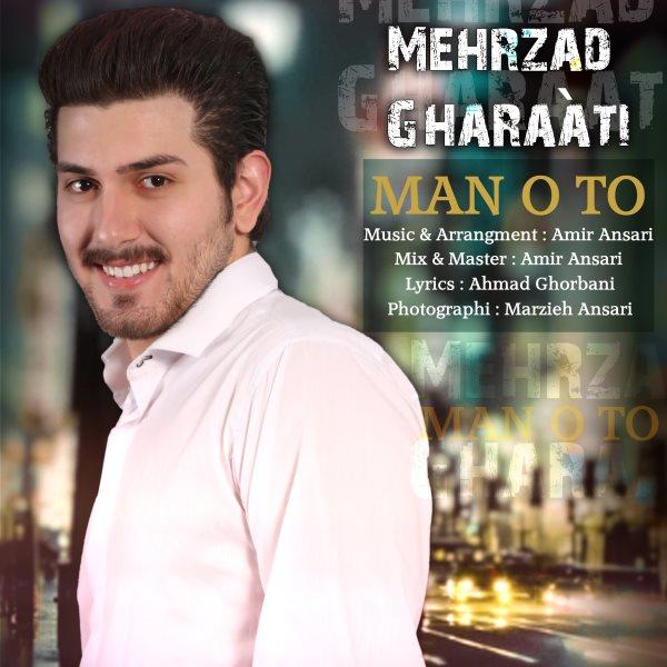 Mehrzad Gharaati - Mano To