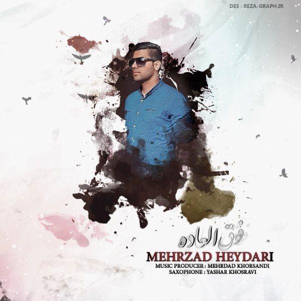 Mehrzad Heydari - Fogholadeh