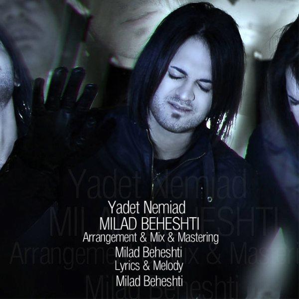 Milad Beheshti - Yadet Nemiad