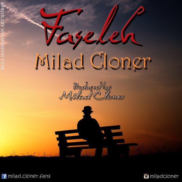 Milad Cloner - Faseleh