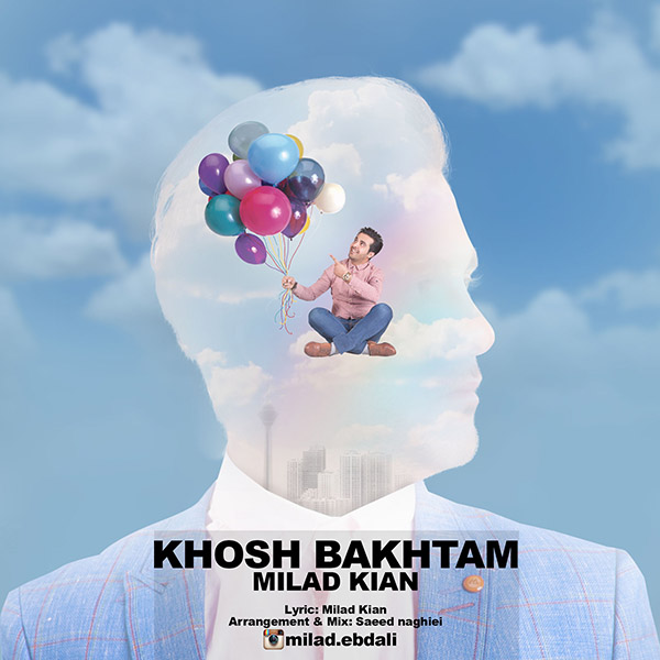 Milad Kian - Khosh Bakhtam
