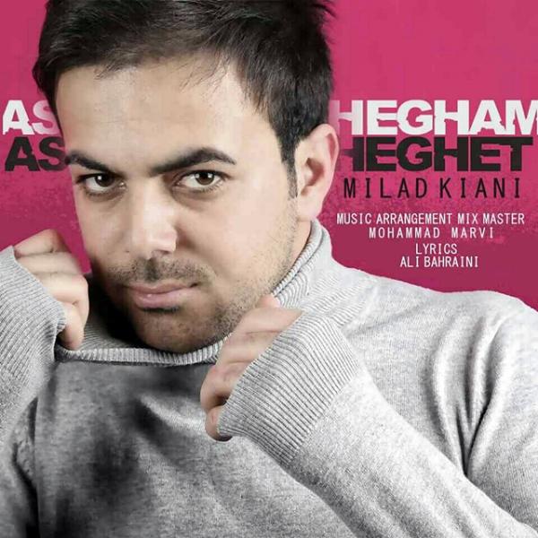 Milad Kiani - Ashegham Asheghet