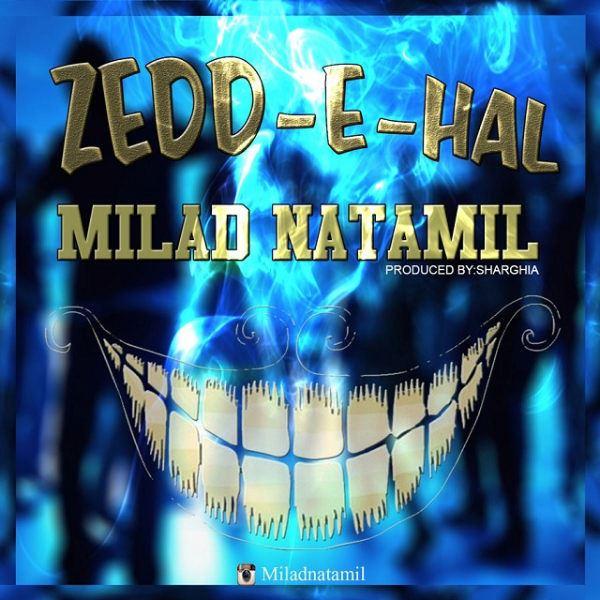 Milad NaTamil - Zedde Hal