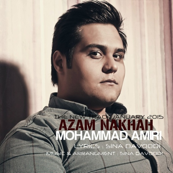 Mohammad Amiri - Azam Nakhah