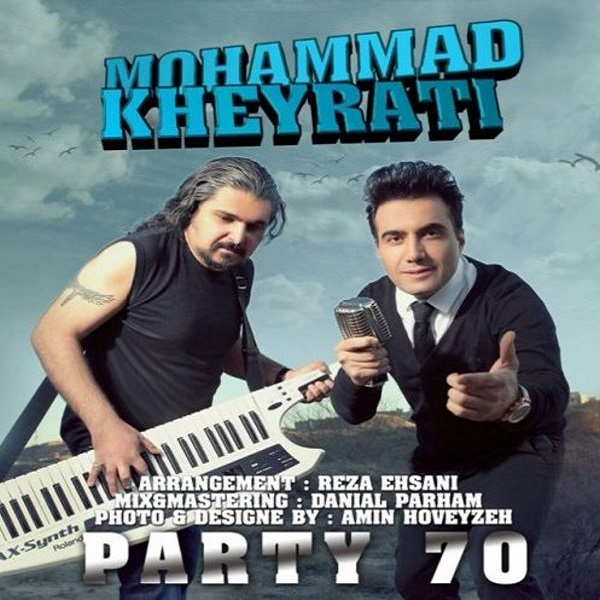 Mohammad Kheyrati - Party 70