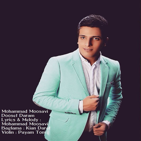 Mohammad Mousavi - Dooset Daram