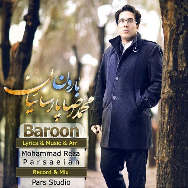 Mohammad Reza Parsaeian - Baroon