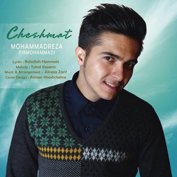 Mohammadreza Pirmohammadi - Cheshmat