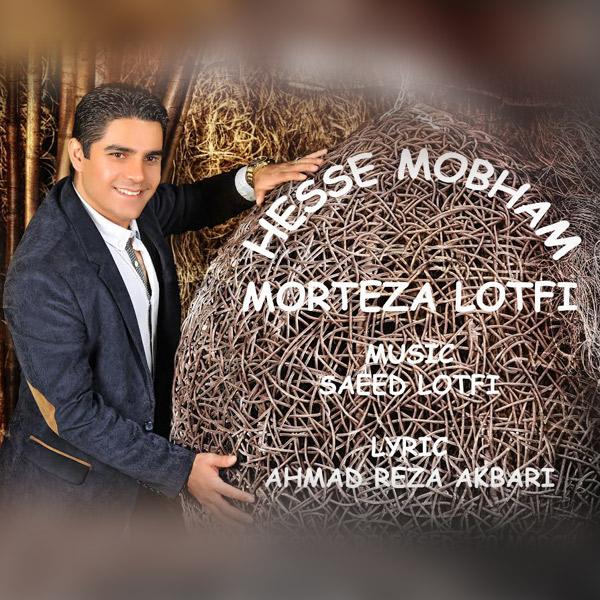 Morteza Lotfi - Hesse Mobham