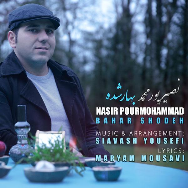 Nasir PourMohammad - Bahar Shodeh