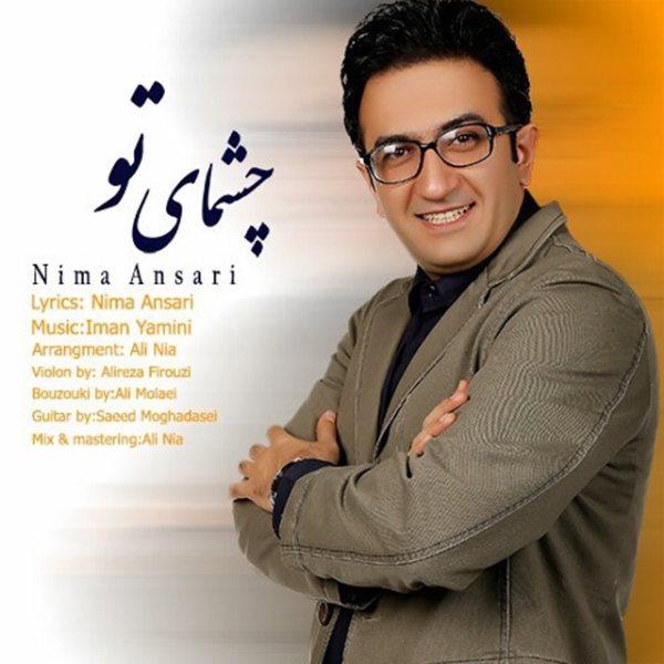 Nima Ansari - Cheshmaye To