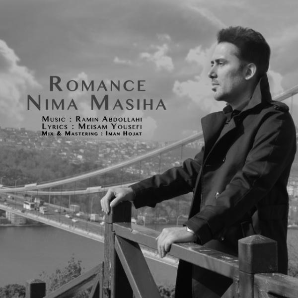 Nima Masiha - Romance