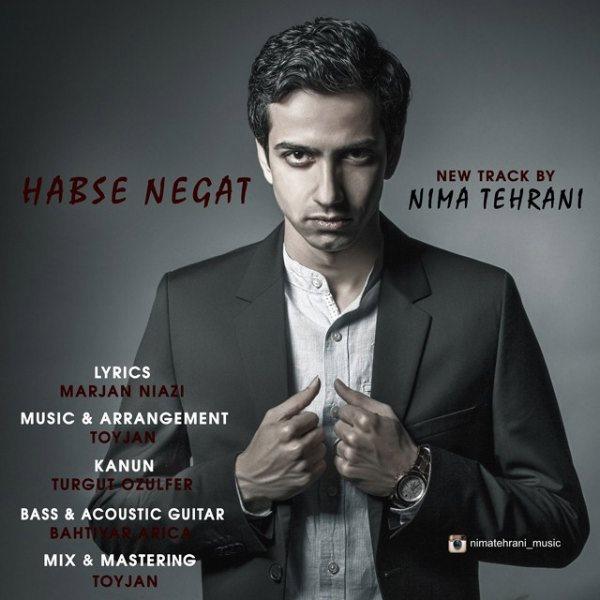 Nima Tehrani - Habse Negat