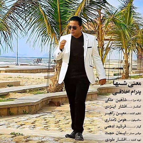 Pedram Akhlaghi - Maeni Shabha