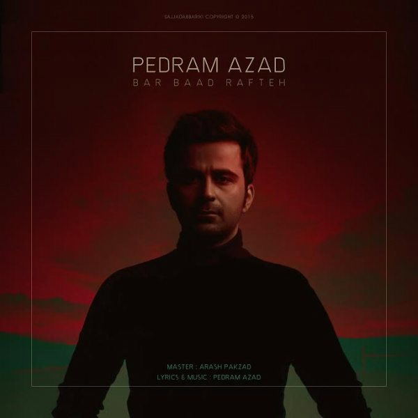 Pedram Azad - Bar Baad Rafteh