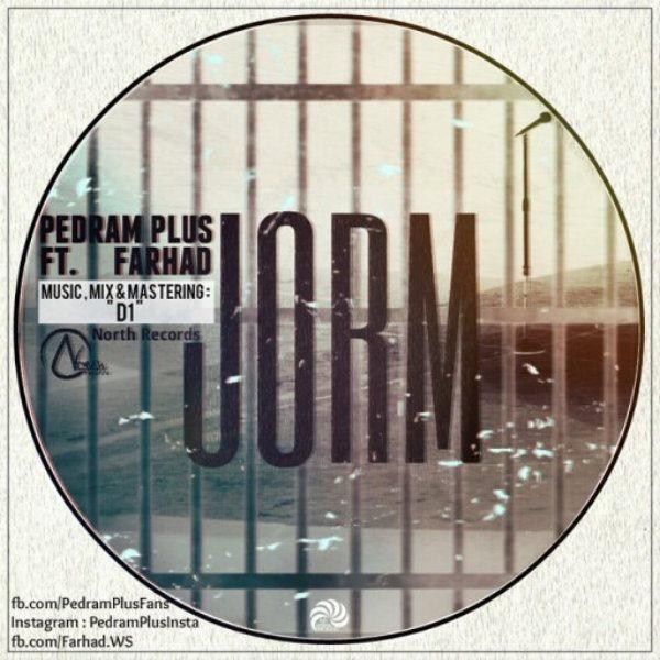 Pedram Plus - Jorm (Ft Farhad)