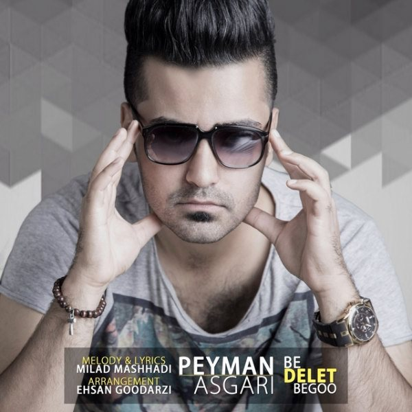 Peyman Asgari - Be Delet Bego