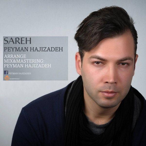 Peyman Hajizadeh - Sareh