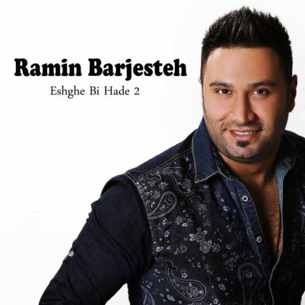 Ramin Barjesteh - Eshghe Bi Had 2
