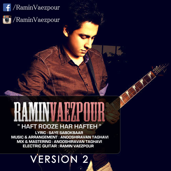 Ramin Vaezpour - Haft Ruze Har Hafteh (New Version)